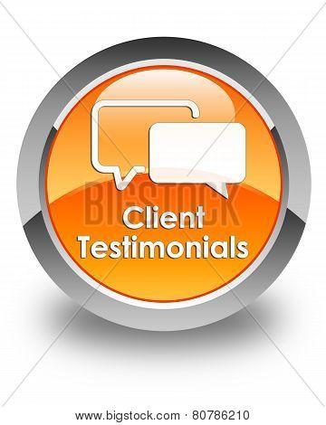 Client Testimonials Glossy Orange Round Button