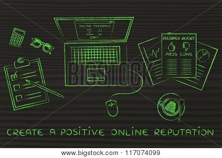 Laptop And Report Documents With Feedback, Text Create A Positive Reputation