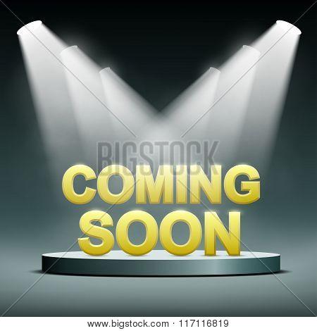 Coming Soon Illuminated