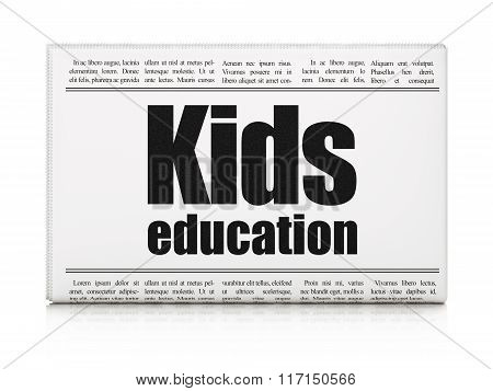 Education concept: newspaper headline Kids Education