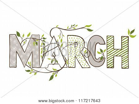 March. Lettering with branches and young leaves
