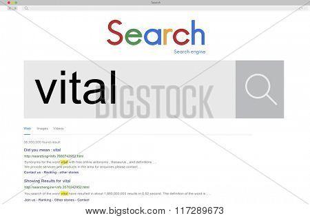 Vital Vitality Live Critical Active Essential Important Concept