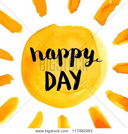 Happy Day Phrase With Sun Hand Paint Watercolor Poster