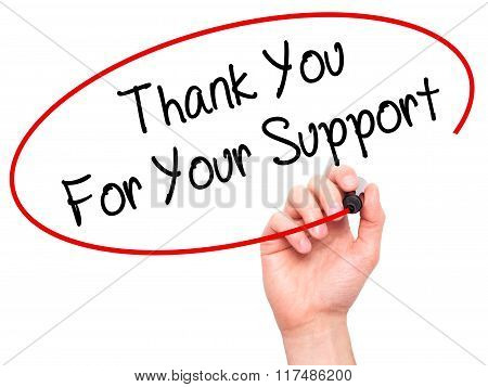 Man Hand Writing Thank You For Your Support  With Black Marker On Visual Screen