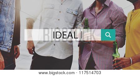 Ideal Idealism Inspiration Quality Hope Concept