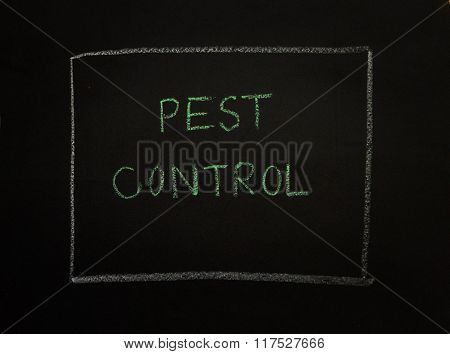 PEST CONTROL message on black background and concept. poster