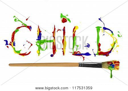 Multicolor Paint Painted Word Child