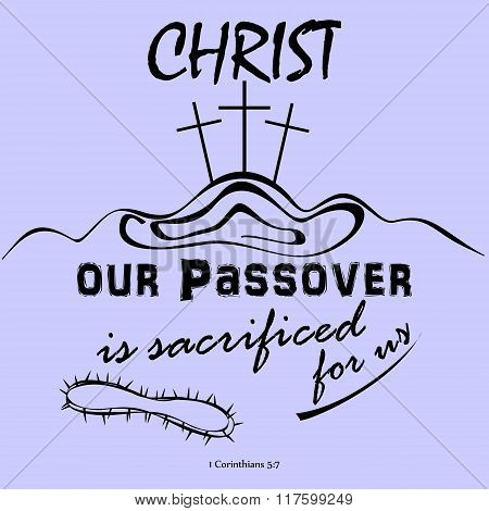 Christ our Passover crucified for us