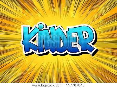 Kinder - Comic Book Style Word.