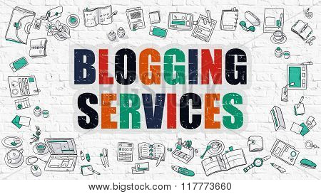 Blogging Services Concept. Multicolor on White Brickwall.