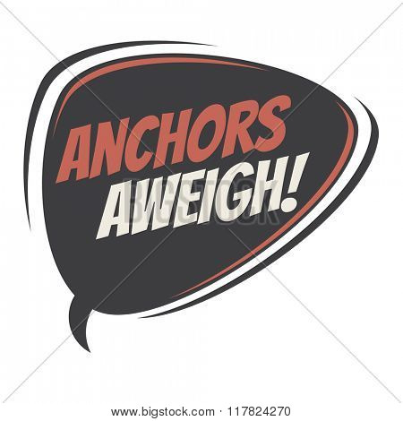 anchors aweigh retro speech balloon