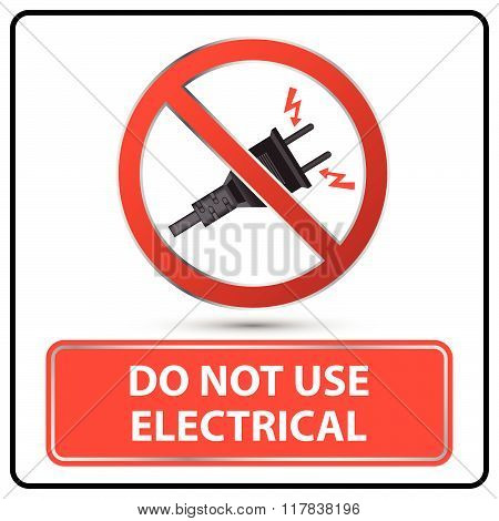 Do Not Use Electrical Sign Illustration Vector