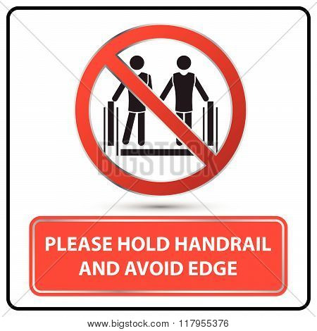 please hold handrail and avoid edge sign vector illustration poster