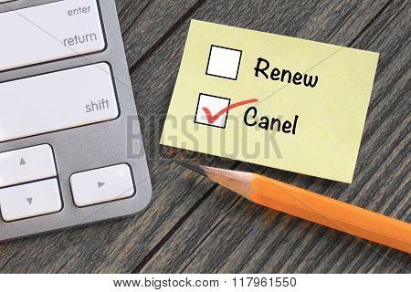 choice of cancel versus renew