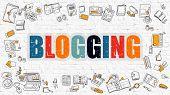 Blogging Concept. Modern Line Style Illustration. Multicolor Blogging Drawn on White Brick Wall. Doodle Icons. Doodle Design Style of  Blogging  Concept. poster