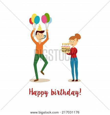 vector cartoon stylized man in party hat whistling holding colored air balloons in casual clothing dancing, girl holding birthday cake. Birthday holiday concept. Isolated illustration white background