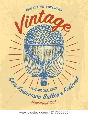 tee print air balloon or aerostat transport, t-shirt graphics, design with Animal. Vector grunge background. vintage lettering and poster, print or banner. america typography. engraved hand drawn