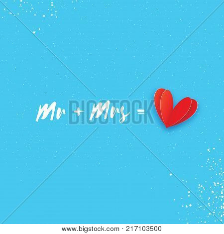 Mr and Mrs words. Mister plus Missis equal love. Paper cut Red heart. Romantic card For wedding invitations design, table decoration, cards, banners. Blue sky background. Vector Illustration