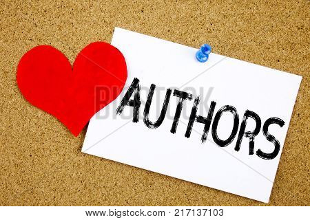 Conceptual hand writing text caption inspiration showing Authors concept for Word Message Text Typography and Love written on sticky note, reminder cork background with space
