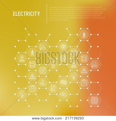 Electricity concept in honeycombs with thin line icons: electrician, bulb, pylon, toolbox, cable, electric car, hand, solar battery. Vector illustration for banner, web page, print media.