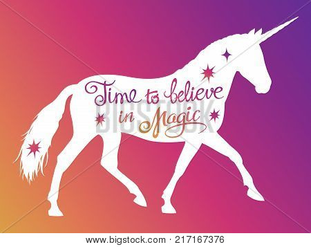 Mythical rebellious unicorn silhouette with positive phrase lettering magic. Vector illustration