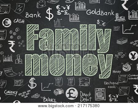 Currency concept: Chalk Green text Family Money on School board background with  Hand Drawn Finance Icons, School Board