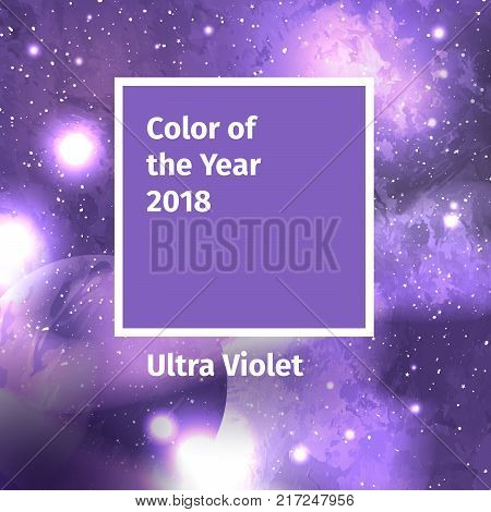 Color of the year 2018. Color trend palette. Swatch Ultra Violet color background with galaxy space, starry cosmos. Vector illustration with solar system