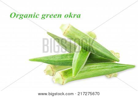 Organic green okra isolated on white background
