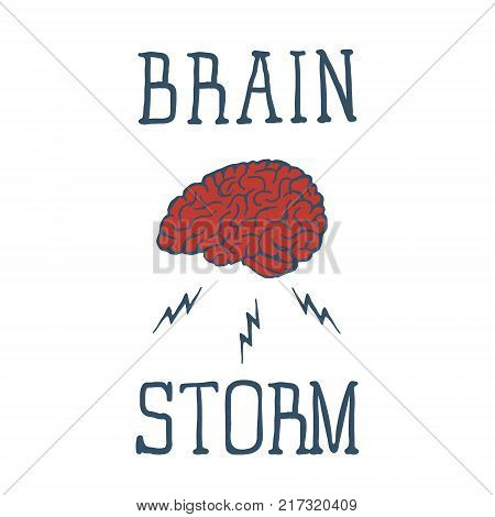 Hand drawn inspirational label with textured brain vector illustration and Brain Storm lettering. Vector