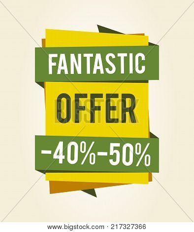 Fantastic offer sale clearance with percentage discount values on green sign isolated on white background. Vector illustration with exclusive offer