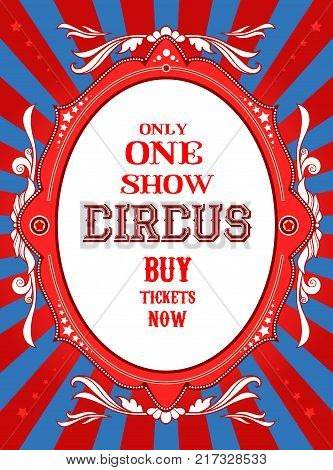 Holiday template for design banner, ticket, leaflet, card, poster and so on. Circus holiday background. Only one show banner.
