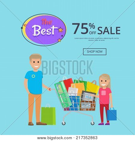 Best sale 75 off online shopping poster with text shop now. Father and daughter making buys trolley cart full of bags, vector illustration