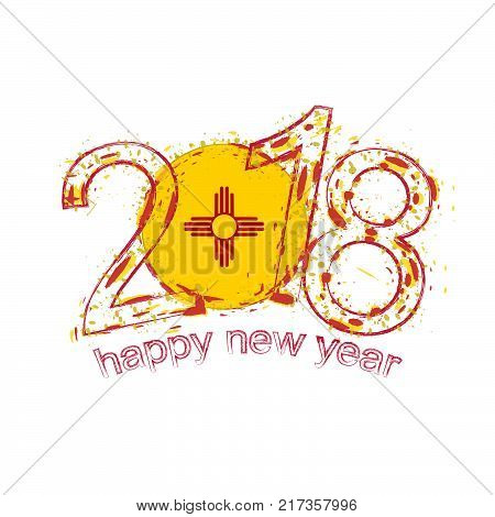 2018 happy new year new mexico us state grunge vector template for greeting card calendars 2018