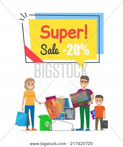 Super sale with 20 off promo poster with family. Mother with bags, father holds box and son with purchases stand near trolley vector illustration.