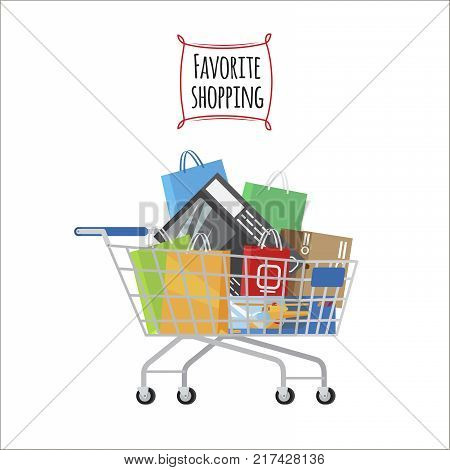 Favorite Shopping conceptual banner. Shopping trolley full of bags and boxes on white background. Shopping-themed isolated vector illustration of cart with different stuff. Biggest dream of shopaholic.