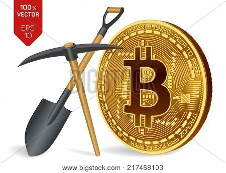 Bitcoin mining concept. 3D isometric Physical bit coin with pickaxe and shovel. Digital currency. Cryptocurrency. Golden coin with bitcoin symbol isolated on white background. Vector illustration