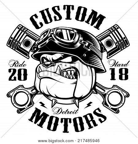 Bulldog biker with crossed pistons. Vector illustration with motorcycle rider on white background. Shirt graphics (MONOCHROME VERSION) All elements text (curved) are on the separate layer. Easy editable.