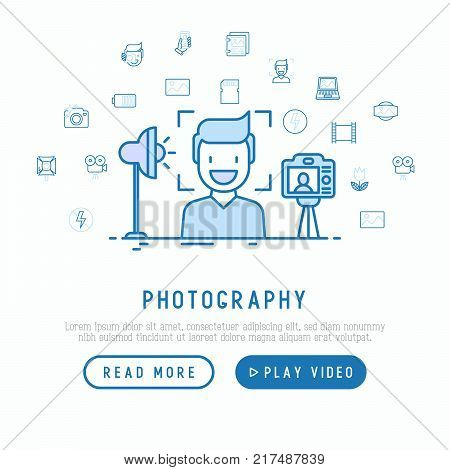 Photography concept with thin line icons of photographer, camera, film, flash, focus, light. Vector illustration, template of web page.