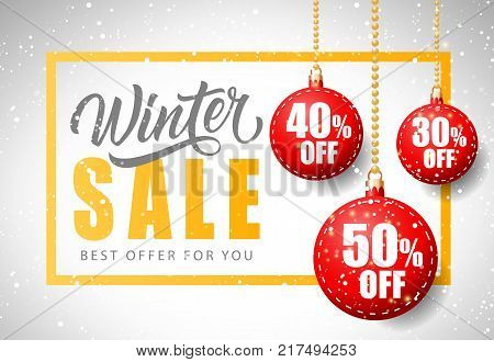 Winter sale, best offer for you lettering in frame with hanging bauble-shaped tags. Fifty, forty and thirty percent off inscriptions can be used for leaflets, festive design, posters, banners.