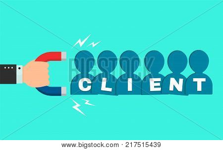 Hand of a businessman with a big magnet attracts new client buyers people sign. flat cartoon modern style illustration icon design. Successful business, client magnet concept