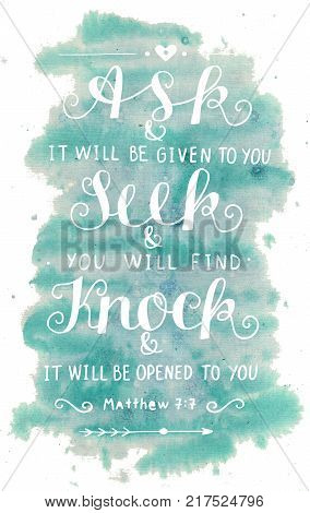 Hand lettering Ask. Seek. Knock. Biblical background. Christian poster. Modern calligraphy Graphics Scripture Matthew Card