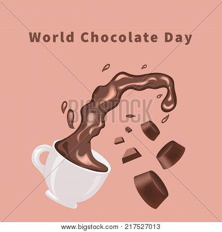World chocolate day - greeting card with a cup of hot chocolate, chocolate candies and chocolate chips on brown background. Template for your design. Vector illustration