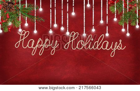 happy holidays greeting in rope text on red textured background with glowing string lights and pine bough