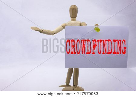 Conceptual hand writing text caption inspiration showing Crowdfunding Business concept for Business Fundraising Project Funding written sticky note sculpture background with space