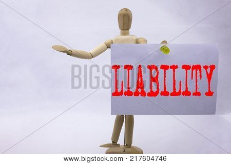 Conceptual hand writing text caption inspiration showing Liability Business concept for Accountability Legal Blame Risk written sticky note sculpture background with space