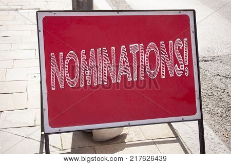 Conceptual hand writing text caption inspiration showing Nominations. Business concept for Election Nominate Nomination written on announcement road sign with background and space