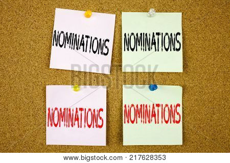 Conceptual hand writing text caption inspiration showing Nominations Business concept for Election Nominate Nomination on colourful Sticky Note close-up