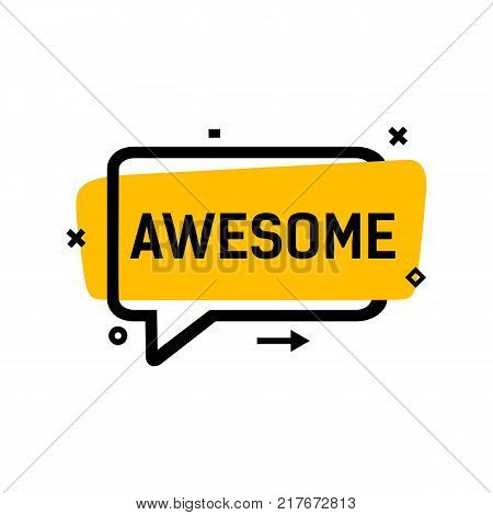 Awesome lettering in bubble speech with yellow and black frame. Inscription can be used for graphic design, stickers, posters, banners.