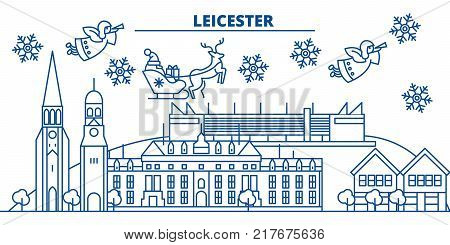Great Britain, Leicester winter city skyline. Merry Christmas, Happy New Year decorated banner with Santa Claus.Winter greeting line card.Flat, outline vector. Linear christmas snow illustration