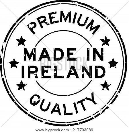 Grunge black premium quality made in Ireland round rubber seal stamp on white background
